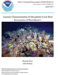NOAA Technical Memorandum NMFS-PIFSC-61 - Acoustic Characterization of Mesophotic Coral Reef Ecosystems of West Hawaii - Cover Page