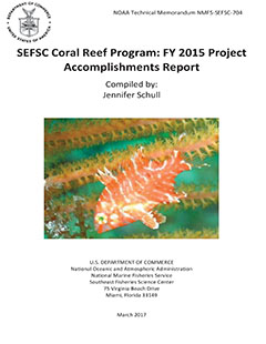 SEFSC Coral Reef Program: FY 2015 Project Accomplishments Report - Cover Page