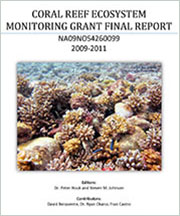 Commonwealth of the Northern Mariana Islands (CNMI) Coral Reef Ecosystems Monitoring Program for FY2009 FY2011