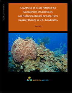 Cover - A Synthesis of Issues Affecting the Management of Coral Reefs and Recommendations for Long-Term Capacity Building in U.S. Jurisdictions