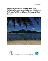 Cover - Baseline Assessment of Faga'alu Watershed: A Ridge to Reef Assessment in Support of Sediment Reduction Activities and Future Evaluation of their Success